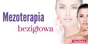 Mezoterapia bezigłowa – zabieg, który usuwa rozstępy?