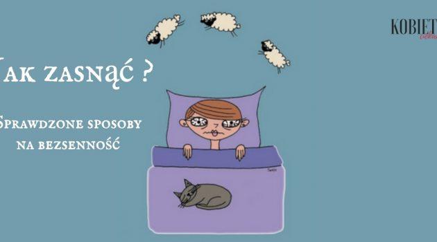 Jak zasnąć? Sprawdzone sposoby na bezsenność